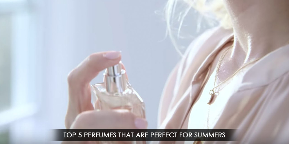 Top 5 Perfumes That Are Perfect For Summers